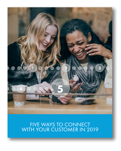 Five Ways to Connect with Your Customer